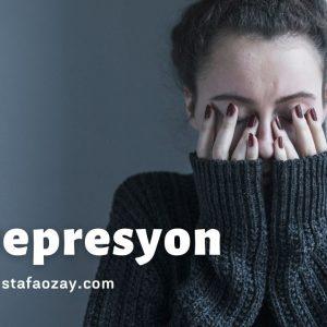 Depresyon Hakkında Merak Ettiğiniz Herşey!